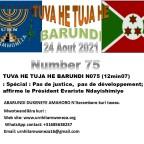 <em>TUVA HE TUJA HE BARUNDI Nº75 (12min07)</em>: Spécial :pas de justice, pas de développement; affirme le président Evariste Ndayishimiye