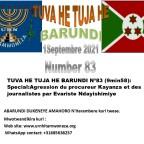 <em>TUVA HE TUJA HE BARUNDI Nº83 (9min58)</em>:Special:Agression du procureur Kayanza et des journalistes par Evariste Ndayishimiye